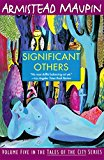 Significant Others (the Tales Of The City Series, V. 5)