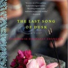 The Last Song Of Dusk: A Novel