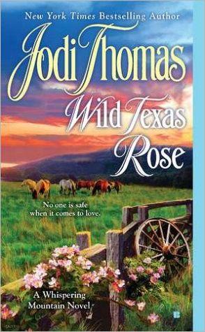 Wild Texas Rose (a Whispering Mountain Novel)