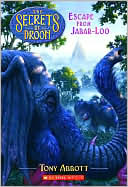 Escape From Jabar-loo (secrets Of Droon Series #30)