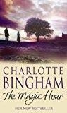 The Magic Hour. Charlotte Bingham