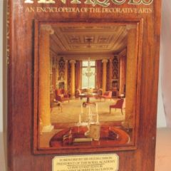 Antiques: An Encyclopedia Of The Decorative Arts