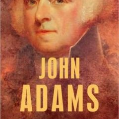 John Adams (the American Presidents Series, No. 2)
