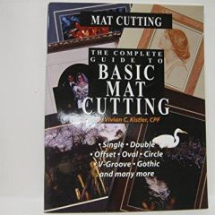 Basic Mat Cutting by Vivian C Kistler ISBN 093865571X