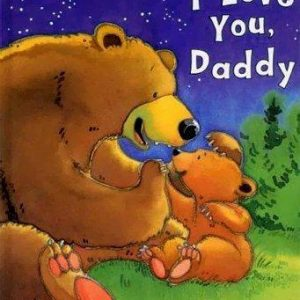 I Love You Daddy (padded Large Learner)