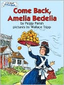 Come Back, Amelia Bedelia, Hardcover 2008 (i Can Read! Picture Book)