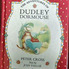 The Adventures Of Dudley Doormouse