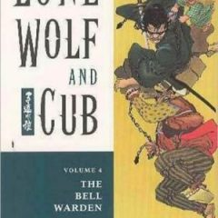 Lone Wolf and Cub, Volume 4: Bell Warden