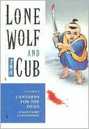 Lone Wolf And Cub 6: Lanterns For The Dead