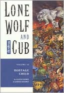 Lone Wolf & Cub, Volume 10: Hostage Child