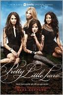 Pretty Little Liars (pretty Little Liars, Book 1) (tv Tie-in)