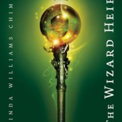 The Wizard Heir (the Heir Chronicles, Book 2)
