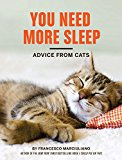 You Need More Sleep: Advice From Cats'