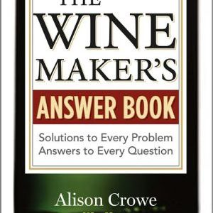 """Winemakers Answer Book"""""""
