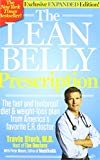 The Lean Belly Prescription (the Fast And Foolproof Diet & Weight-loss Plan From Americas Favorite E.r. Doctor, Exclusive Expanded Edition)""