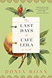 The Last Days Of Cafxc3xa9 Leila: A Novel