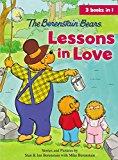 The Berenstain Bears Lessons In Love (berenstain Bears/living Lights)