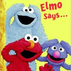 Elmo Says… (sesame Street) (big Bird's Favorites Board Books)
