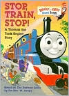 Stop, Train, Stop! A Thomas the Tank Engine Story
