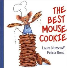 The Best Mouse Cookie (if You Give…)