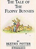 The Tale Of The Flopsy Bunnies (potter 23 Tales)