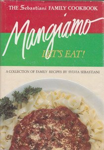 The Sebastiani Family Cookbook