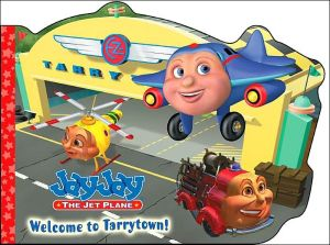 Welcome To Tarrytown: A Book Of First Words (jay Jay The Jet Plane)