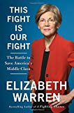 This Fight Is Our Fight: The Battle To Save America's Middle Class