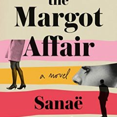 The Margot Affair: A Novel