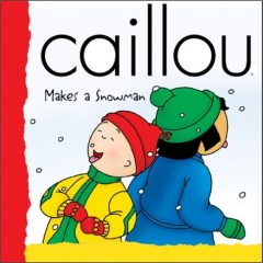 Caillou Makes A Snowman (backpack (caillou))