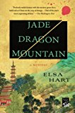 Jade Dragon Mountain: A Mystery