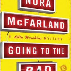 Going to the Bad: A Lilly Hawkins Mystery (Lilly Hawkins Mysteries)