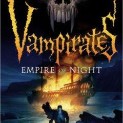 EMPIRE OF NIGHT (Vampirates (5))