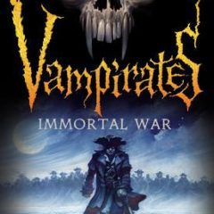 IMMORTAL WAR (Vampirates (6))