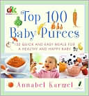 Top 100 Baby Purees: Top 100 Baby Purees