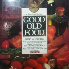 Good Old Food: A Taste of the Past