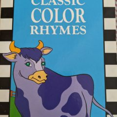 The Real Mother Goose: Classic Color Rhymes
