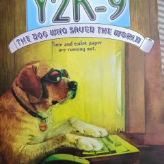 Y2K-9 The Dog Who Saved The World