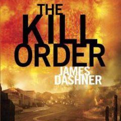 The Kill Order (The Maze Runner)