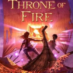 The Kane Chronicles: The Throne of Fire ( Book 2)