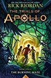 The Trials of Apollo: The Burning Maze (Book3)