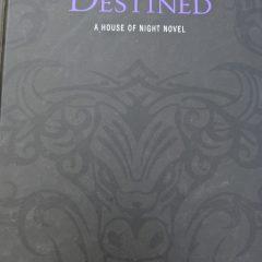 Destined: A House of Night Novel (House of Night Novels- 9)