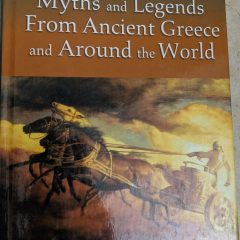 Myths and Legends From Ancient Greece and Around the World